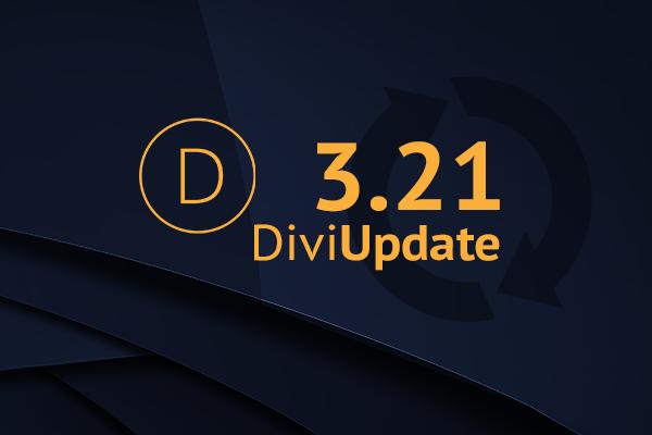 Divi Theme Update 3.21