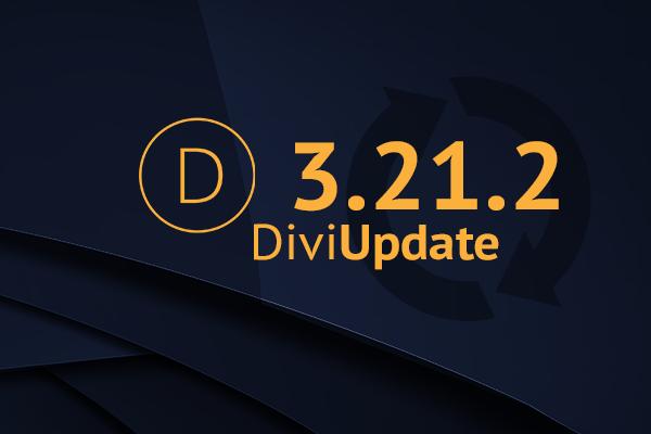 Divi Theme Update 3.21.2