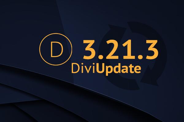 Divi Theme Update 3.21.3