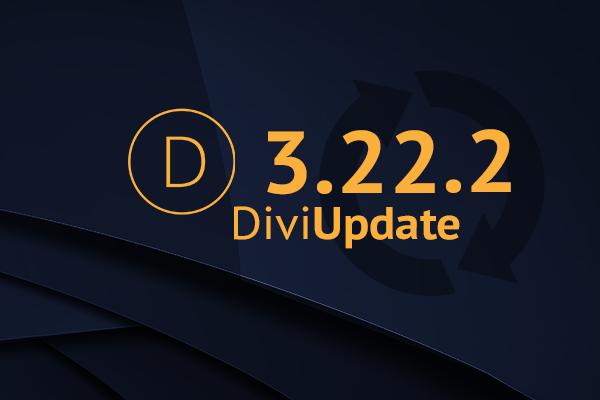 Divi Theme Update 3.22.2