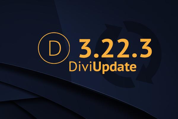 Divi Theme Update 3.22.3