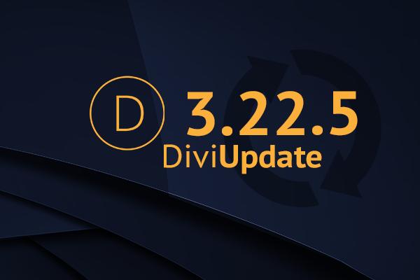 Divi Theme Update 3.22.5