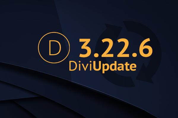 Divi Theme Update 3.22.6
