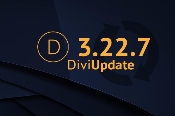 Divi Theme Update 3.22.7