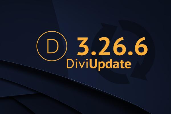 Divi Theme Update 3.26.6