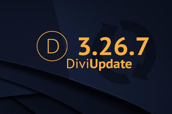 Divi Theme Update 3.26.7