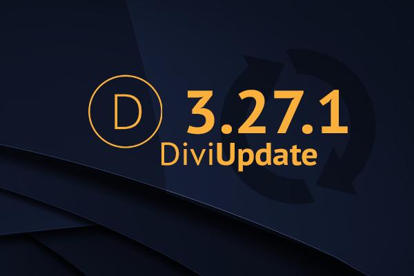Divi Theme Update 3.27.1
