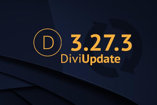 Divi Theme Update 3.27.3