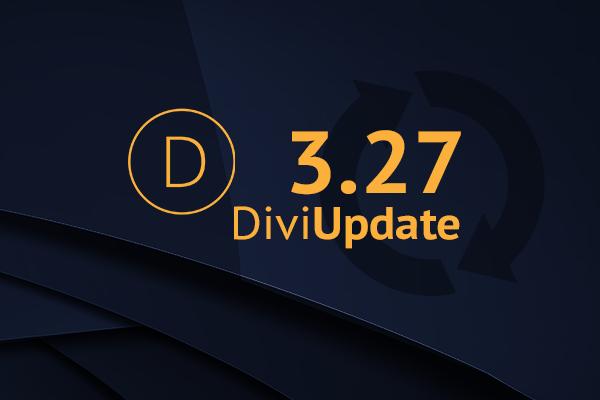 Divi Theme Update 3.27