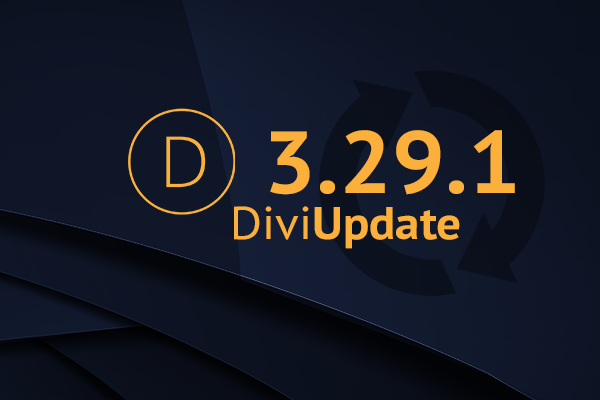 Divi Theme Update 3.29.1