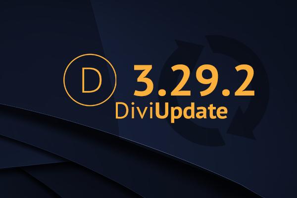 Divi Theme Update 3.29.2