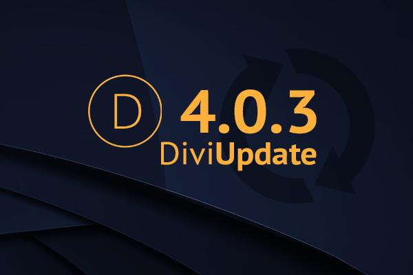 Divi Theme Update 4.0.3