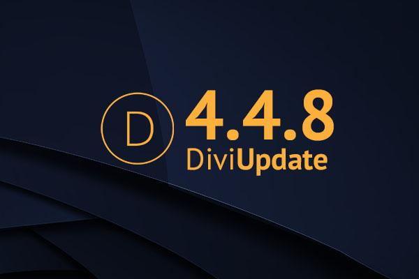 Divi Theme Update 4.4.8