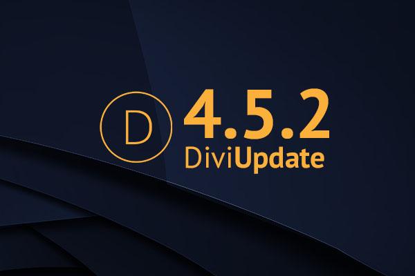 Divi Theme Update 4.5.2