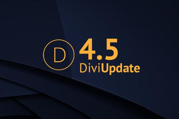 Divi Theme Update 4.5