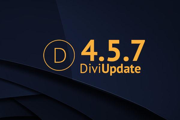 Divi Theme Update 4.5.7