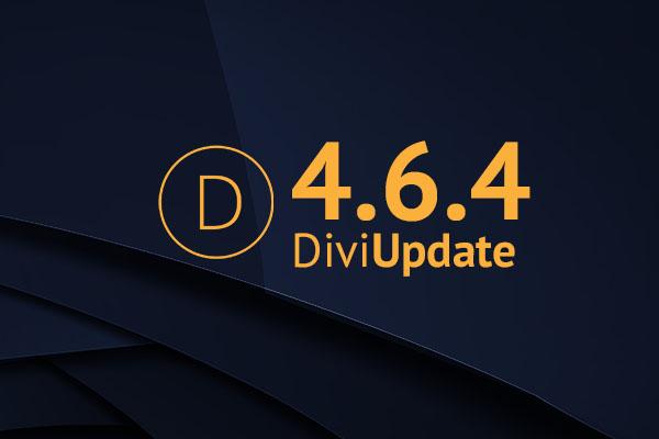 Divi Theme Update 4.6.4