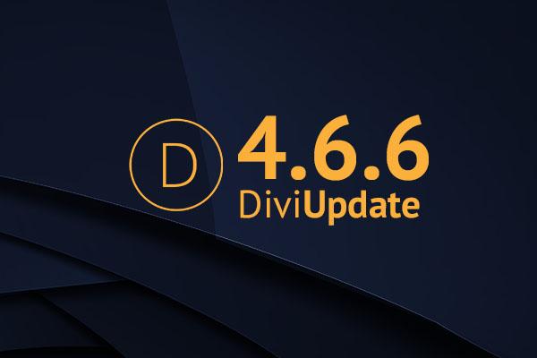 Divi Theme Update 4.6.6