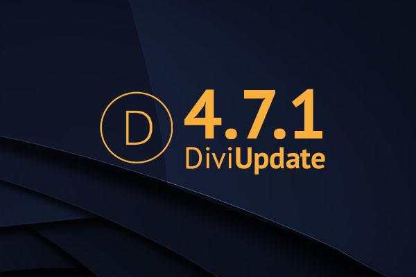 Divi Theme Update 4.7.1