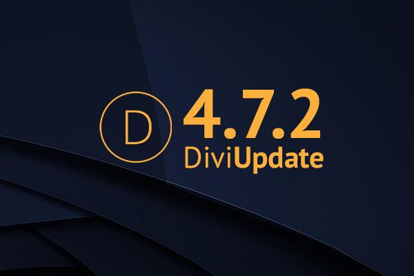 Divi Theme Update 4.7.2