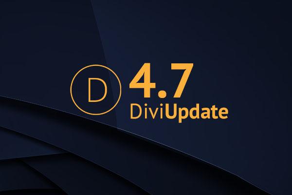 Divi Theme Update 4.7