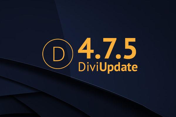 Divi Update 4.7.5