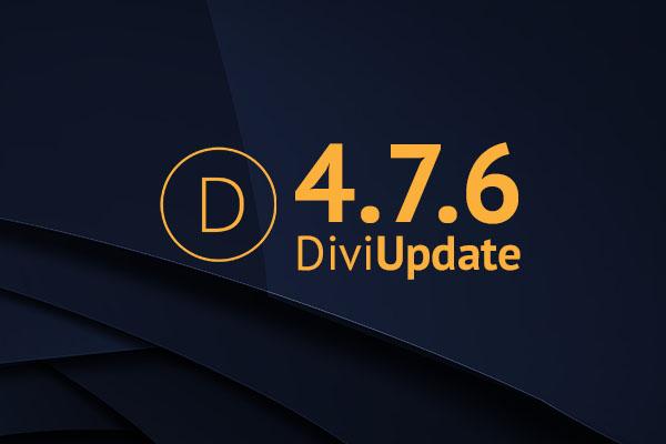 Divi Update 4.7.6