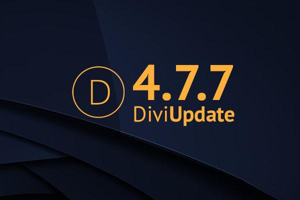 Divi Theme Update 4.7.7