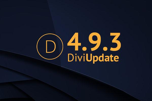 Divi Theme Update 4.9.3