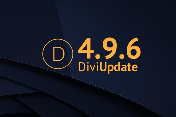 Divi Theme Update 4.9.6