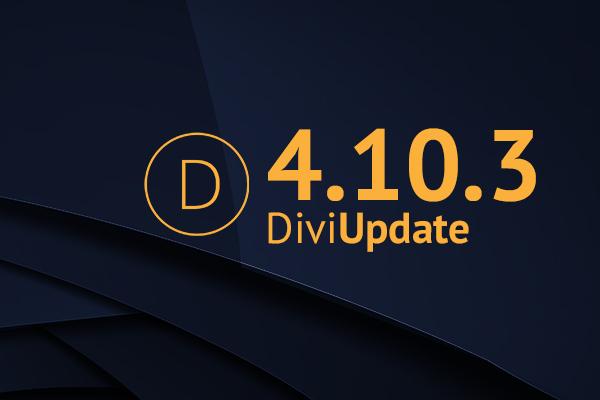 Divi Theme Update 4.10.3