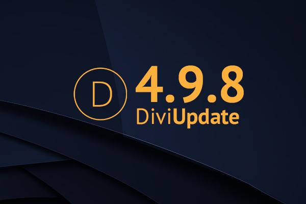 Divi Theme Update 4.9.8