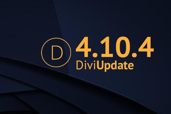 Divi Theme Update 4.10.4